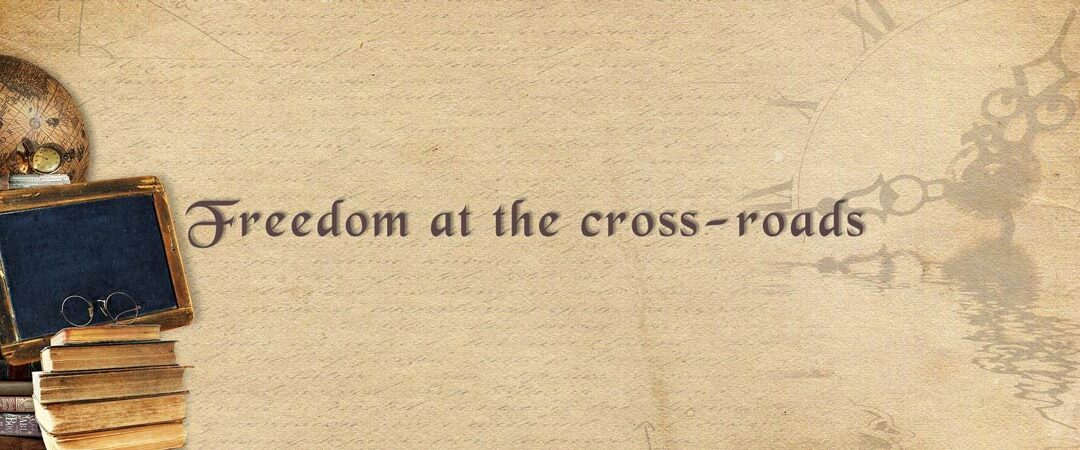 Freedom-at-the-cross-roads